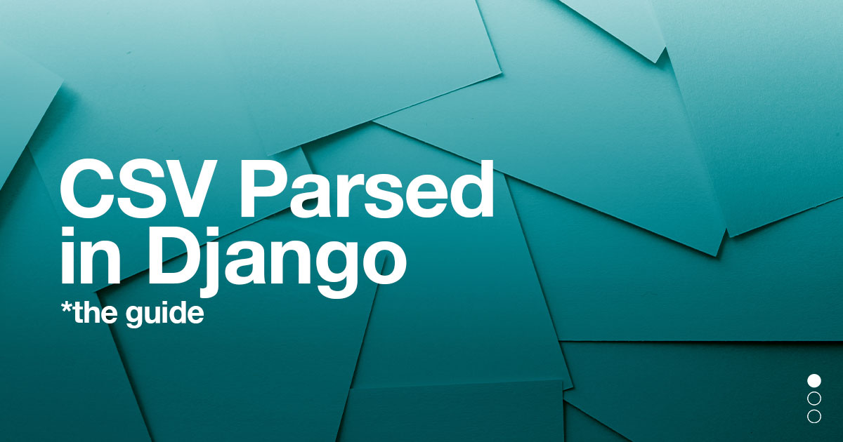 CSV file to Django Models | Coding For Entrepreneurs